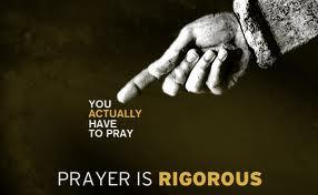 Prayer (You actually have to pray)