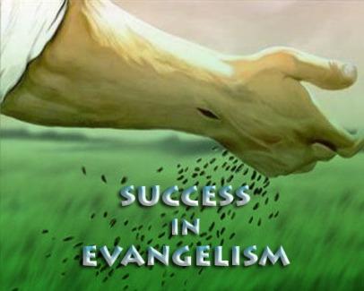 Evangelism, Success in evangelism