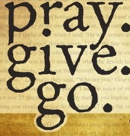 Pray Give Go