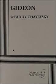 Gideon by Paddy Chayefsky