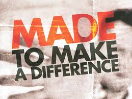 Made to Make a Difference