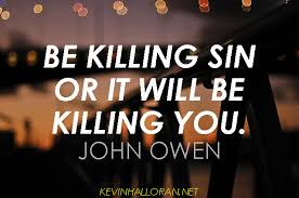 John Owen on Mortification