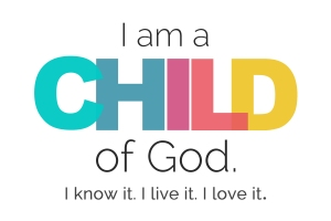 I am a Child of God 1