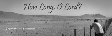 Lament (How Long O Lord)