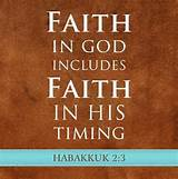 Faith in God Means Faith in His Timing