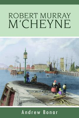 Andrew Bonar on M'Cheyne