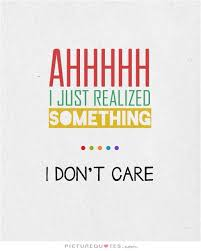 I don't care 2
