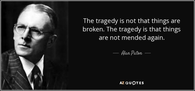 Alan Paton Quote on mending