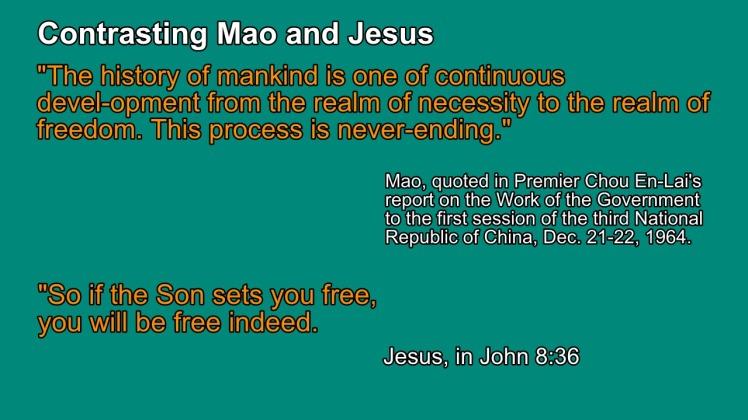 Mao and Jesus, Freedom